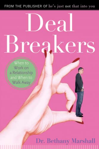 Deal Breakers: When to Work On a Relationship and When to Walk Away von Gallery Books