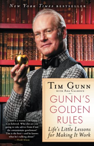 Gunn's Golden Rules: Life's Little Lessons for Making It Work von Gallery Books