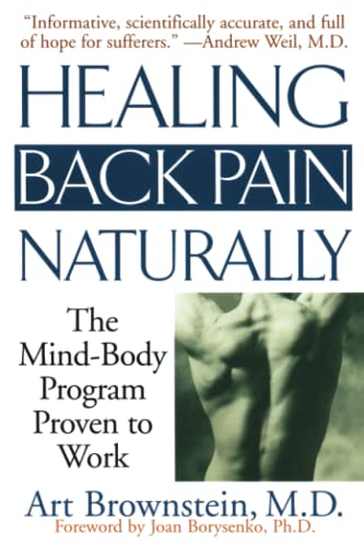 Healing Back Pain Naturally: The Mind-Body Program Proven to Work von Gallery Books
