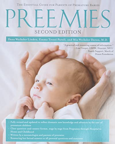 Preemies - Second Edition: The Essential Guide for Parents of Premature Babies von Gallery Books