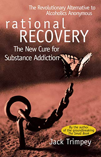 Rational Recovery: The New Cure for Substance Addiction von Gallery Books
