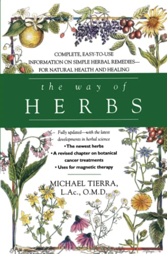 The Way of Herbs: Herbal Remedies for Natural Health and Healing von Gallery Books