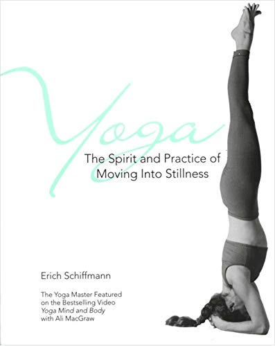 Yoga The Spirit And Practice Of Moving Into Stillness von Gallery Books