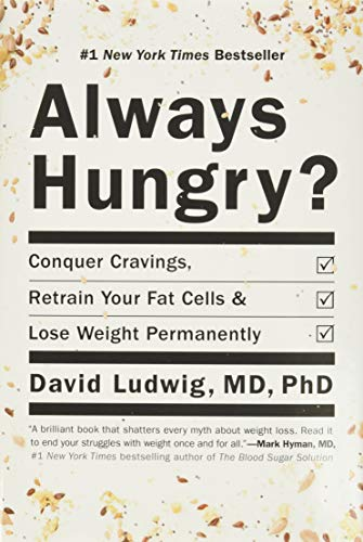 Always Hungry?: Conquer Cravings, Retrain Your Fat Cells, and Lose Weight Permanently von Grand Central Life & Style