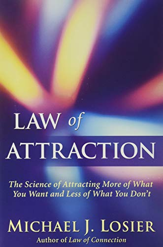 Law of Attraction: The Science of Attracting More of What You Want and Less of What You Don't von Grand Central Life & Style