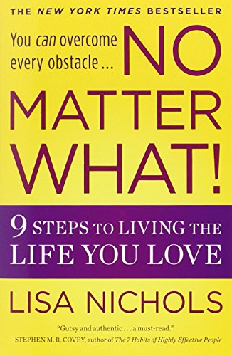 No Matter What!: 9 Steps to Living the Life You Love von Grand Central Life & Style