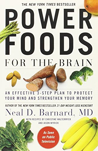 Power Foods for the Brain: An Effective 3-Step Plan to Protect Your Mind and Strengthen Your Memory von Grand Central Life & Style