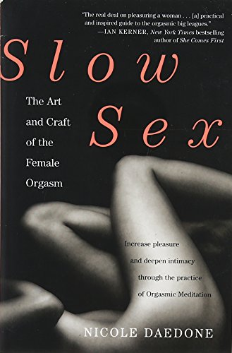 Slow Sex: The Art and Craft of the Female Orgasm von Grand Central Life & Style