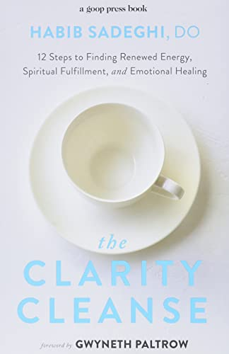 The Clarity Cleanse: 12 Steps to Finding Renewed Energy, Spiritual Fulfillment, and Emotional Healing von Grand Central Life & Style