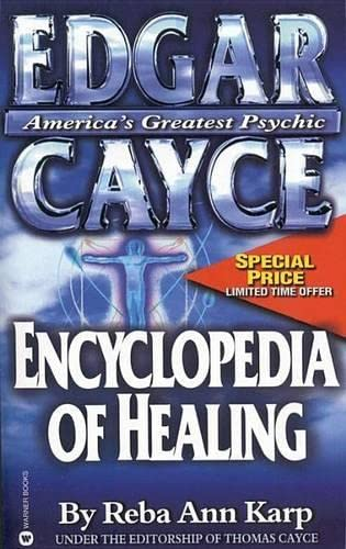 Edgar Cayce Encyclopedia of Healing von Grand Central Publishing