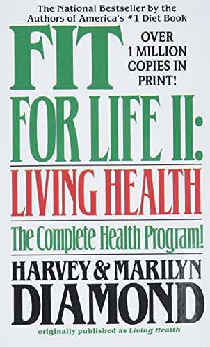 Fit for Life II: Living Health von Grand Central Publishing