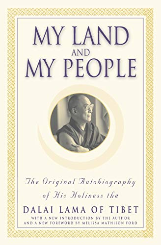 My Land and My People: The Original Autobiography of His Holiness the Dalai Lama of Tibet von Grand Central Publishing