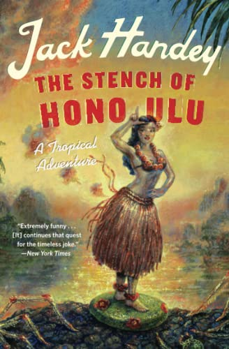 The Stench of Honolulu: A Tropical Adventure von Grand Central Publishing