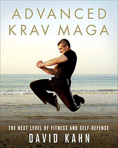 Advanced Krav Maga: The Next Level of Fitness and Self-Defense von GRIFFIN