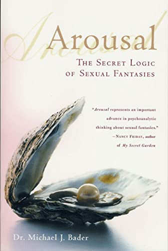 Arousal: The Secret Logic of Sexual Fantasies von GRIFFIN