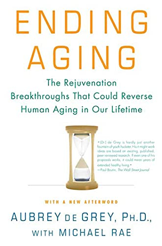 Ending Aging: The Rejuvenation Breakthroughs That Could Reverse Human Aging in Our Lifetime von GRIFFIN