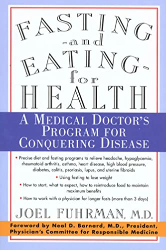 Fasting and Eating for Health: A Medical Doctor's Program for Conquering Disease von GRIFFIN