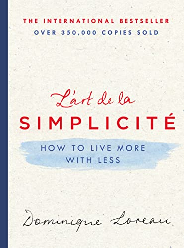 L'Art de la Simplicite: How to Live More with Less von GRIFFIN