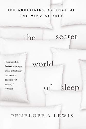 The Secret World of Sleep: The Surprising Science of the Mind at Rest (MacSci) von GRIFFIN