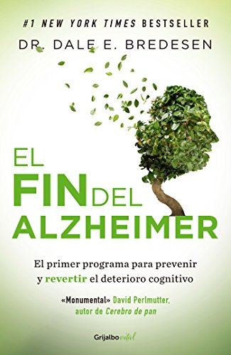 El fin del Alzheimer / The End of Alzheimer's von Grijalbo