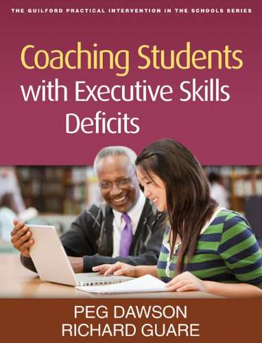 Coaching Students with Executive Skills Deficits (Guilford Practical Intervention in the Schools Series) von Guilford Press