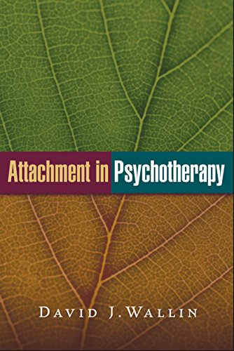 Attachment in Psychotherapy von Guilford Publications