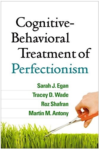 Cognitive-Behavioral Treatment of Perfectionism von Guilford Publications