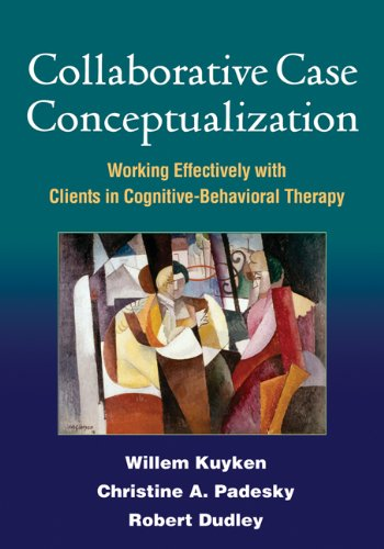Collaborative Case Conceptualization: Working Effectively with Clients in Cognitive-Behavioral Therapy von Guilford Publications