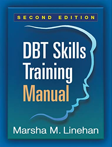 DBT® Skills Training Manual, Second Edition von Guilford Press