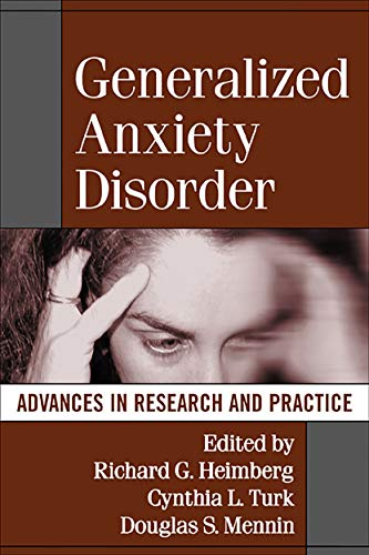 Generalized Anxiety Disorder: Advances in Research and Practice von Guilford Publications