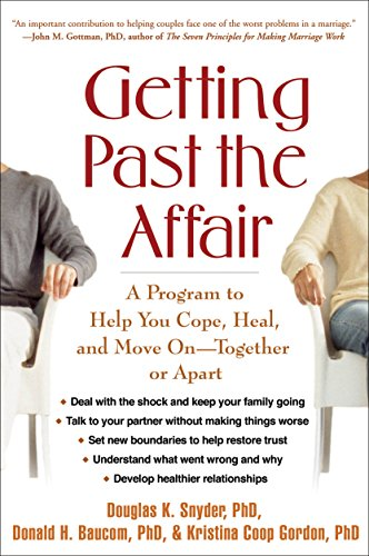 Getting Past the Affair: A Program to Help You Cope, Heal, and Move on -- Together or Apart von GUILFORD PUBN