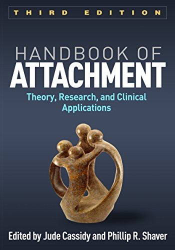 Handbook of Attachment, Third Edition: Theory, Research, and Clinical Applications von Taylor & Francis Ltd.