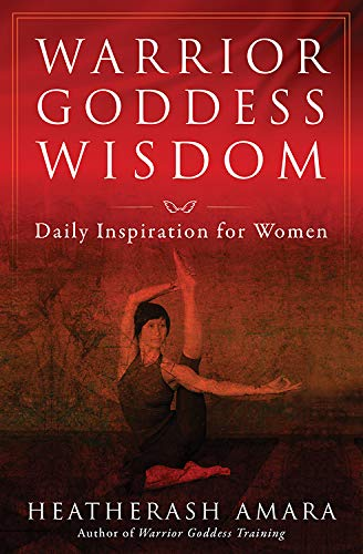 Warrior Goddess Wisdom: Daily Inspiration for Women (Frances Yates Mystery) von Hierophant Publishing