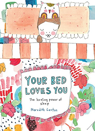 Your Bed Loves You von Hardie Grant Books