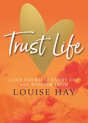 Trust Life von HAY HOUSE PUBLISHING