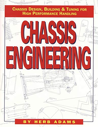 Chassis Engineering: Chassis Design, Building & Tuning for High Performance Cars von HP Books