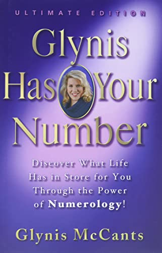 Glynis Has Your Number: Discover What Life Has in Store for You Through the Power of Numerology! von Hachette Books