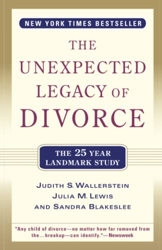 The Unexpected Legacy of Divorce: A 25 Year Landmark Study von Hachette Books
