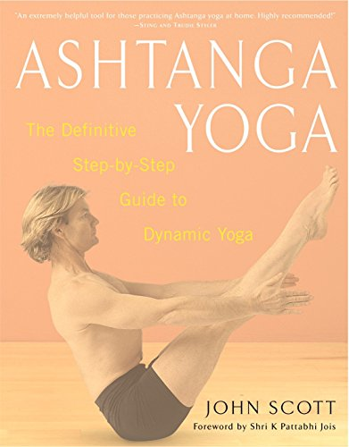 Ashtanga Yoga: The Definitive Step-by-Step Guide to Dynamic Yoga von Harmony