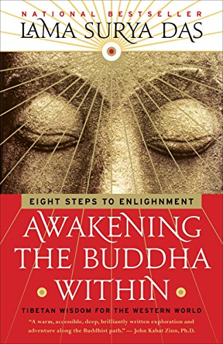Awakening the Buddha Within: Eight Steps to Enlightenment von Harmony