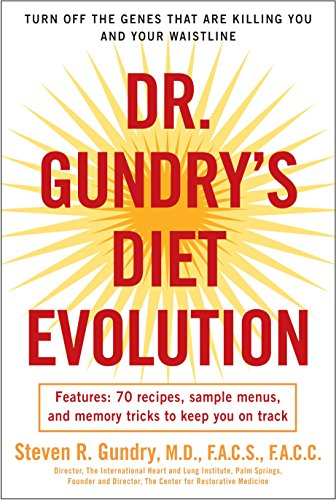 Dr. Gundry's Diet Evolution: Turn Off the Genes That Are Killing You and Your Waistline von Harmony