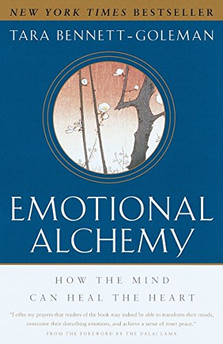 Emotional Alchemy: How the Mind Can Heal the Heart von Harmony
