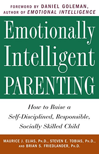 Emotionally Intelligent Parenting: How to Raise a Self-Disciplined, Responsible, Socially Skilled Child von Harmony