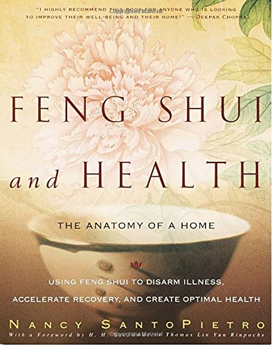 Feng Shui and Health: The Anatomy of a Home von Harmony