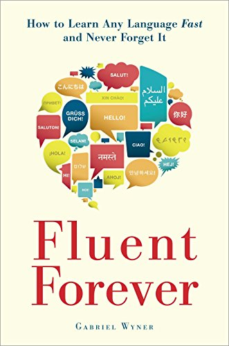 Fluent Forever: How to Learn Any Language Fast and Never Forget It von Random House LCC US