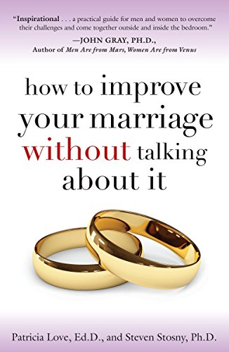 How to Improve Your Marriage Without Talking About It von Harmony