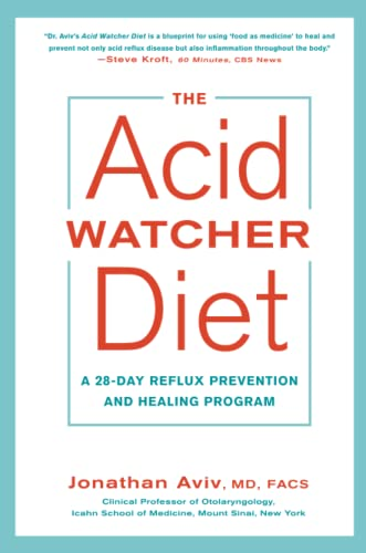 The Acid Watcher Diet: A 28-Day Reflux Prevention and Healing Program von Harmony