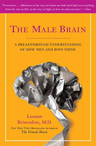 The Male Brain: A Breakthrough Understanding of How Men and Boys Think von Random House LCC US