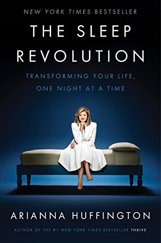 The Sleep Revolution: Transforming Your Life, One Night at a Time von Random House LCC US