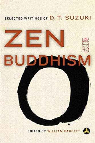 Zen Buddhism: Selected Writings of D.T. Suzuki von Harmony
